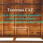 Teorema CAP: Explicación Teórica y Práctica