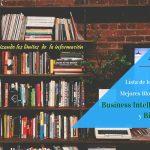 Lista de los 20 Mejores Blogs de BI y Big Data