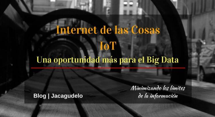 Blog Jacagudelo Internet de las Cosas