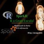 SparkR: R a Gran Escala!